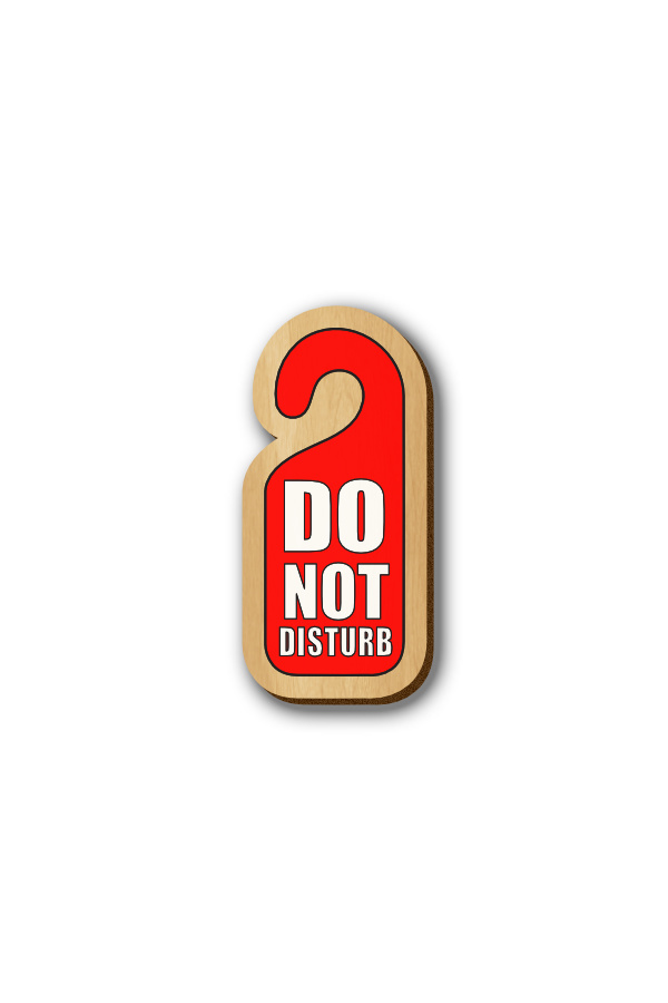 Do Not Disturb Door tag - Hand-painted Wooden Pin