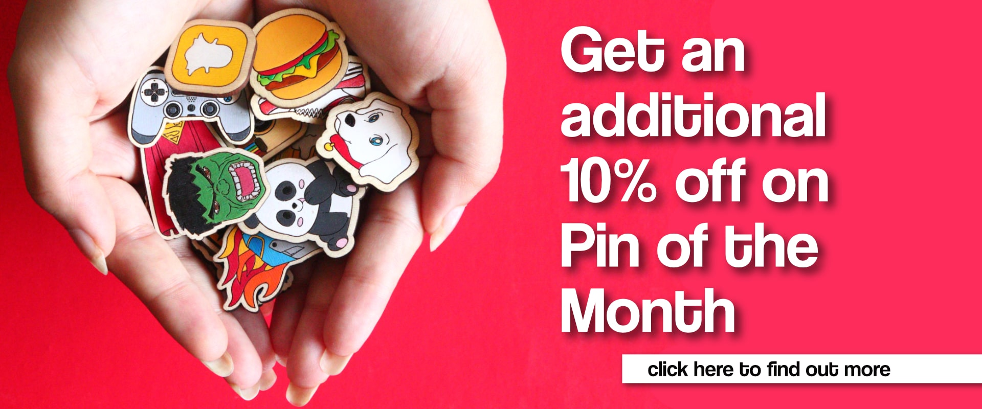 Pin of the month Discount
