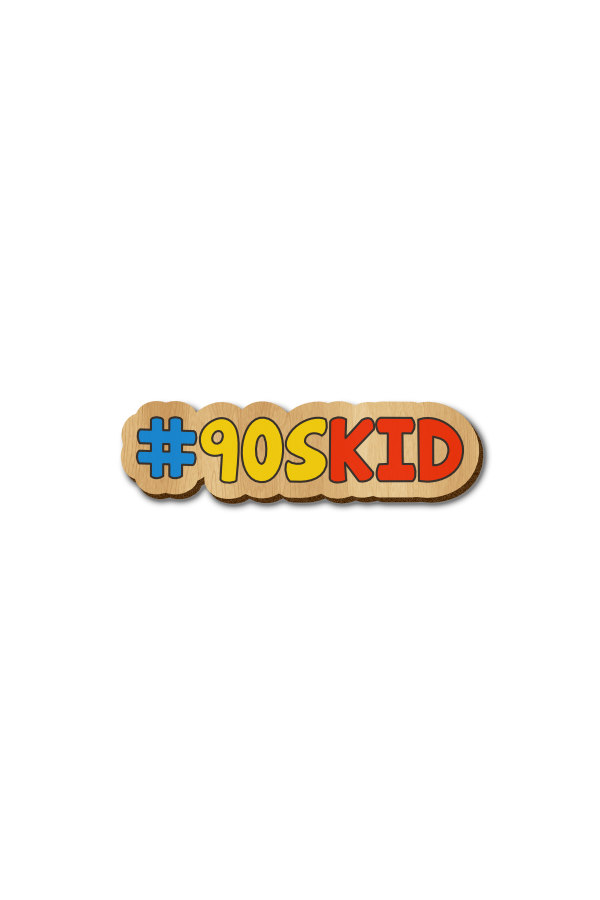 90's Kid Text - Hand-painted Wooden Pin