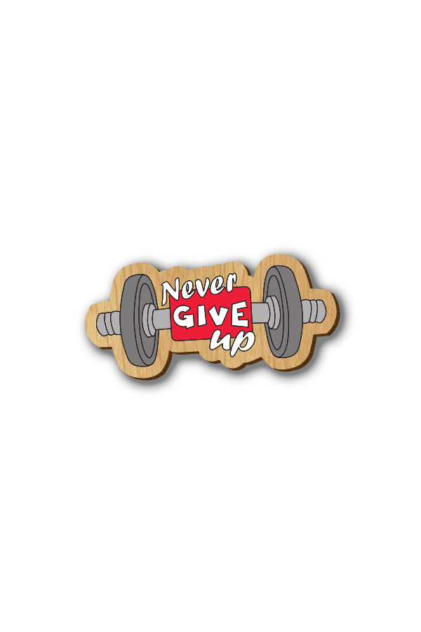Dumbbell Never Give Up - Hand-painted Wooden Lapel Pin